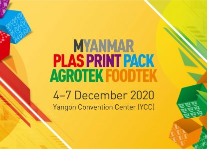 Myanmar PLAS PRINT PACK & AGROTEK FOODTEK Exhibition
